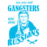 Наклейка на авто We are not GANGSTERS, we are RUSSIANS (Брат 2)